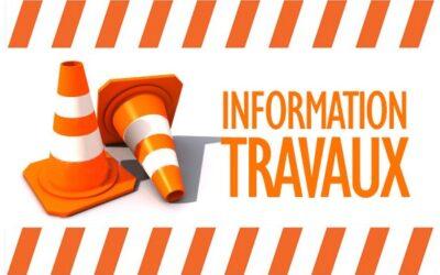 INFORMATIONS TRAVAUX : RUE DE CHANTEBRUNE BARRÉE